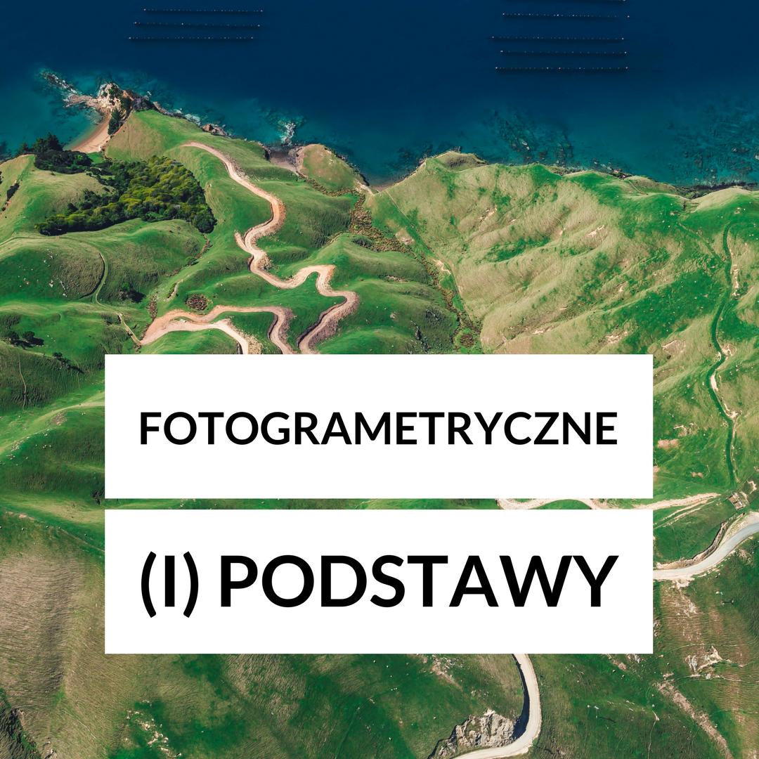 Szkolenie fotogrametryczne - poziom I podstawy