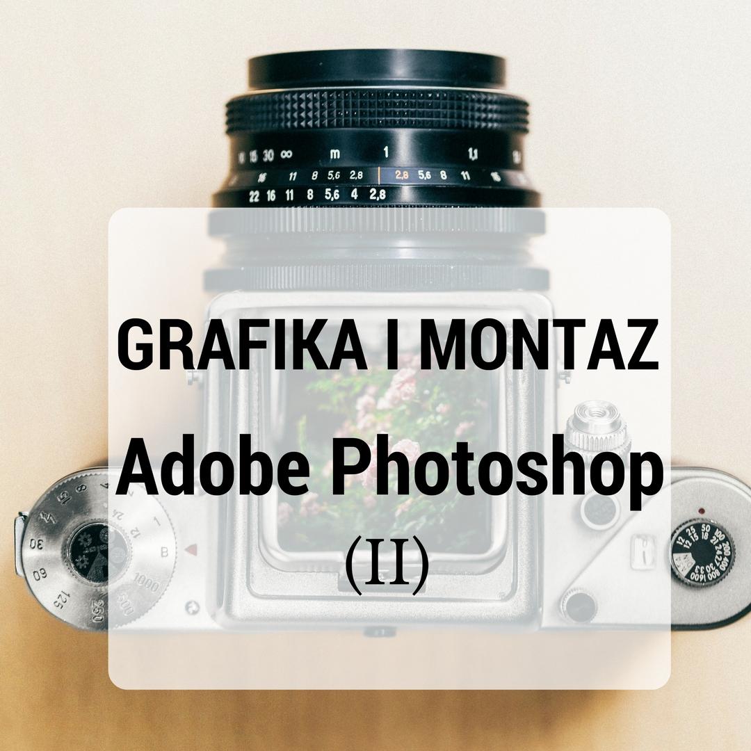 szkolenie z grafiki i montażu, oprogramowanie Adobe Photoshop