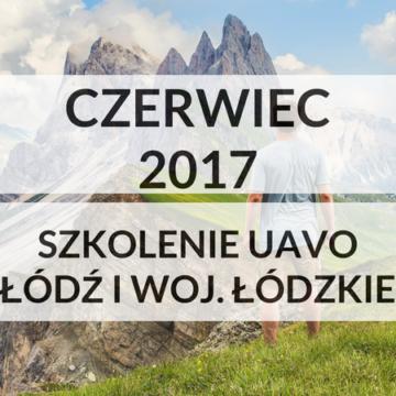Szkolenie UAVO w Łodzi i woj. łódzkim w czerwcu 2017 Nowe terminy